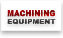 CNC Machining Equipment For Sale